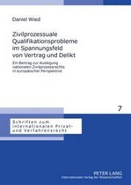 Zivilprozessuale Qualifikationsprobleme Im Spannungsfeld Von Vertrag Und Delikt