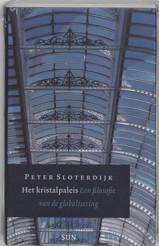 Het Kristalpaleis - P. Sloterdijk |