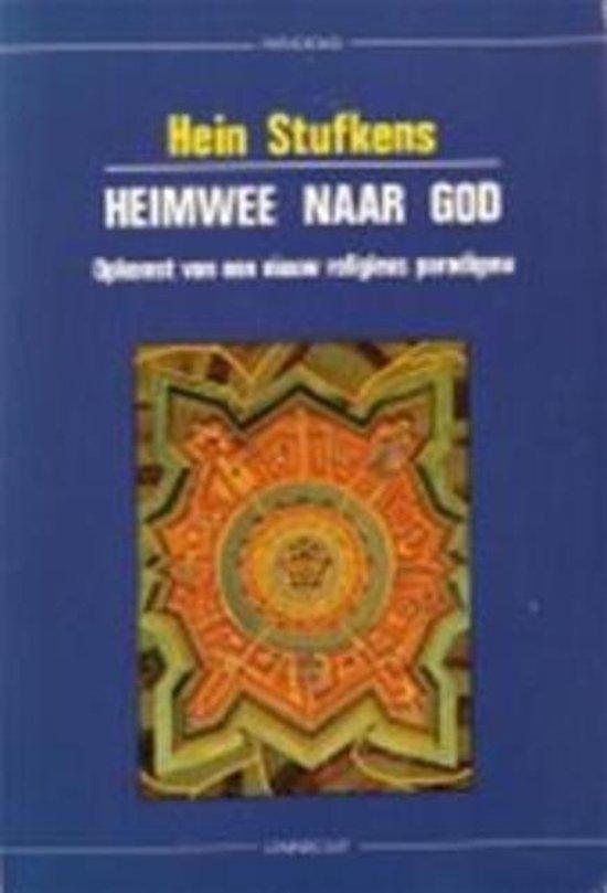 Heimwee naar God - Opkomt van een neuw religieus paradigma - Hein Stufkens pdf epub