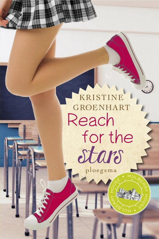 Mulberry House - Reach for the stars - Kristine Groenhart  