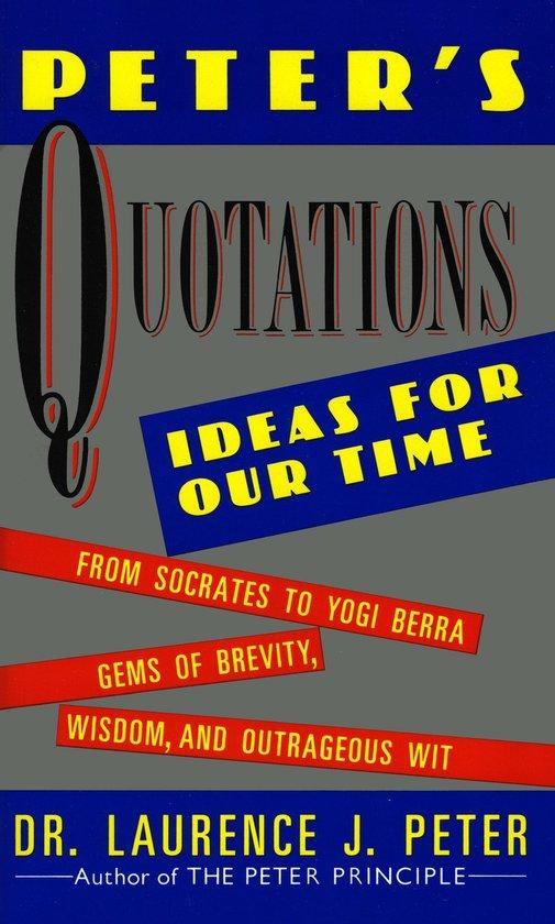 Boek cover Peters Quotations van Dr. Laurence J Peter (Onbekend)