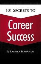 101 Secrets to Career Success