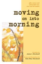 Moving on Into Morning