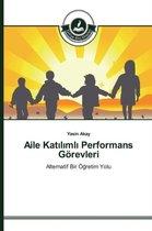 Aile Katılımlı Performans Goerevleri
