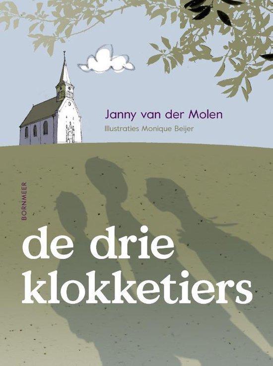 De drie klokketiers - Janny van der Molen |