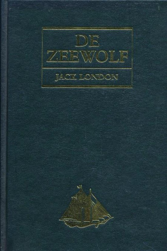De zeewolf - Jack London  