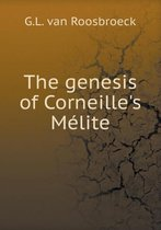 The Genesis of Corneille's M lite