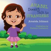 Anabel Doesn't Talk to Strangers