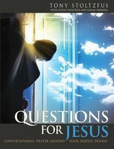 Questions for Jesus