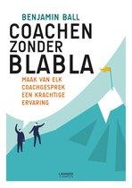 Boek cover Coachen zonder blabla van Benjamin Ball (Paperback)