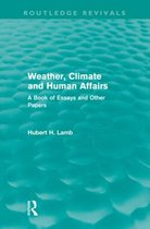 Weather, Climate and Human Affairs