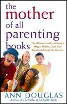 Boek cover The Mother of All Parenting Books van Ann Douglas