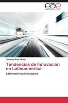 Tendencias de Innovacion En Latinoamerica