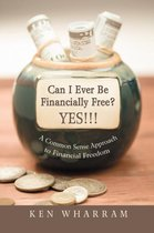 Can I Ever Be Financially Free? Yes!!!
