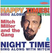Happy Times! Sing Along With Mitch/Night Time Sing
