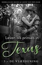 Cowboys en prinsessen 3 - Leven als prinses in Texas (3 - de verzoening)