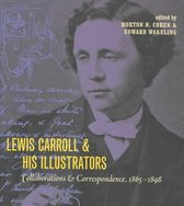 Lewis Carroll and His Illustrators