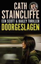 Doorgeslagen. Een Scott & Bailey thriller