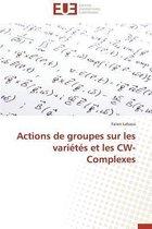 Actions de Groupes Sur Les Vari�t�s Et Les Cw-Complexes