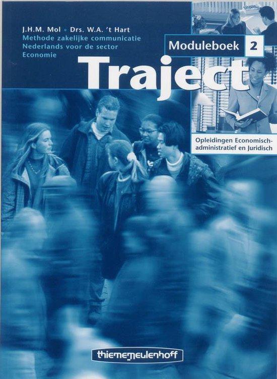 Traject Opleidingen Economisch-administratief en Juridisch Moduulboek 2 - J.H.M. Mol |