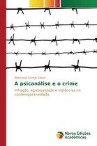 A Psicanalise E O Crime