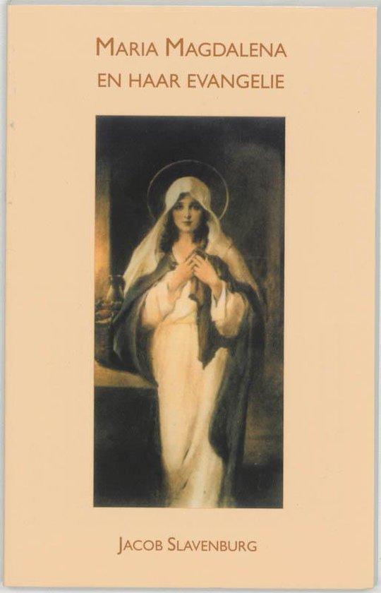 Maria Magdalena En Haar Evangelie - Slavenburg Jacob  