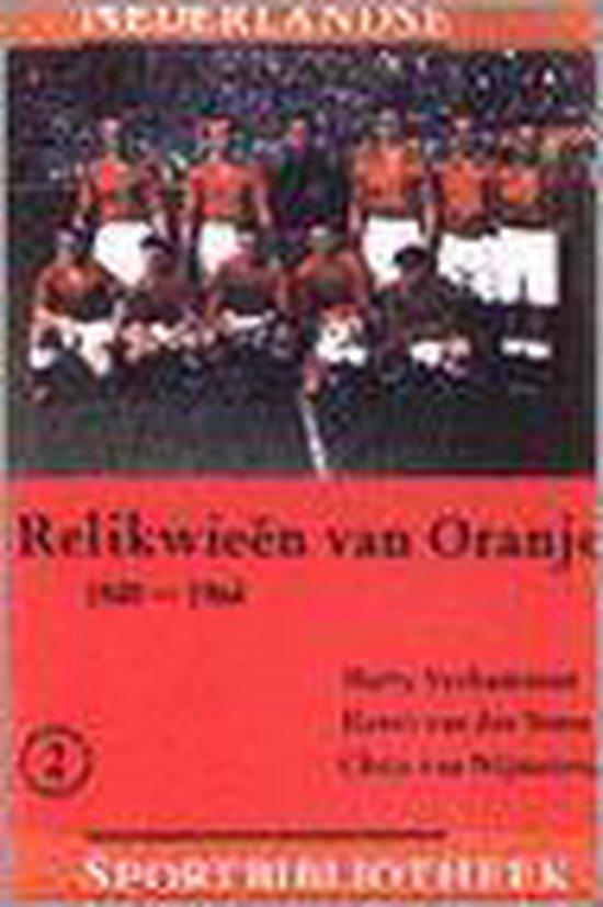 RELIKWIEEN VAN ORANJE 02 1940-1965 - Verkamman  