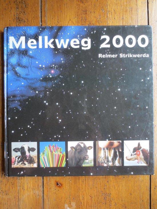Melkweg 2000 - Reimer Strikwerda pdf epub