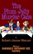 The Plum Jelly Murder Case