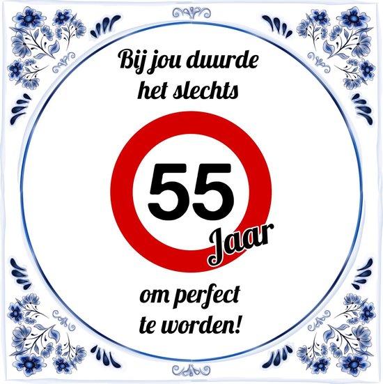 Verwonderlijk bol.com | Verjaardag Tegeltje met Spreuk (55 jaar): bij jou duurde OA-44