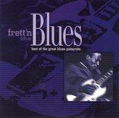 Frett'n the Blues: Best of the Great Blues Guitarists
