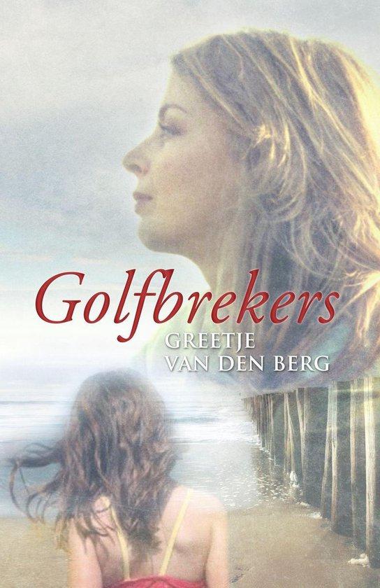Golfbrekers - Greetje van den Berg pdf epub