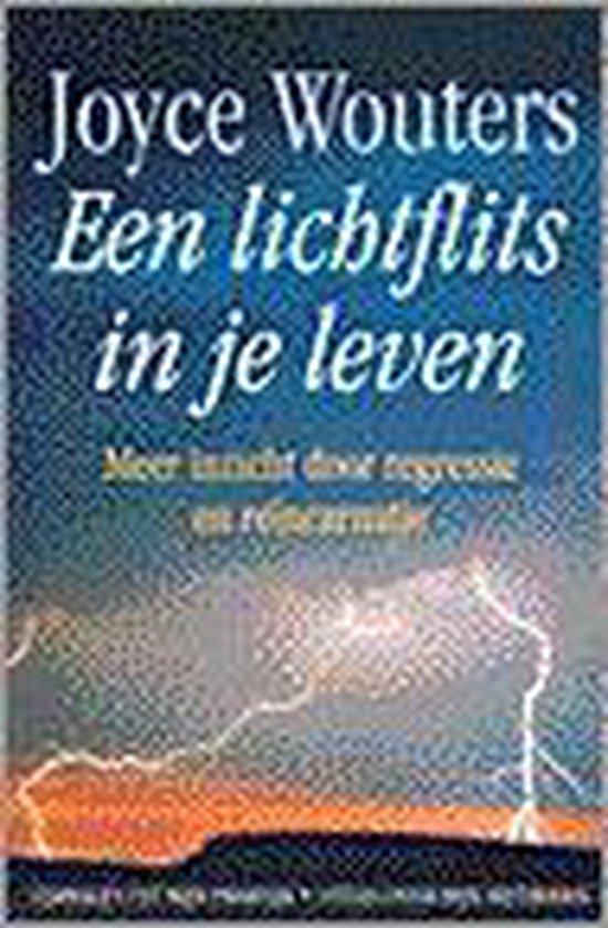 Lichtflits in je leven - Joyce Wouters  