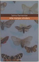 Alle Meisjes Vlinders
