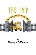 Twingates High School (the Trip)