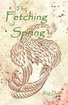 The Fetching of Spring