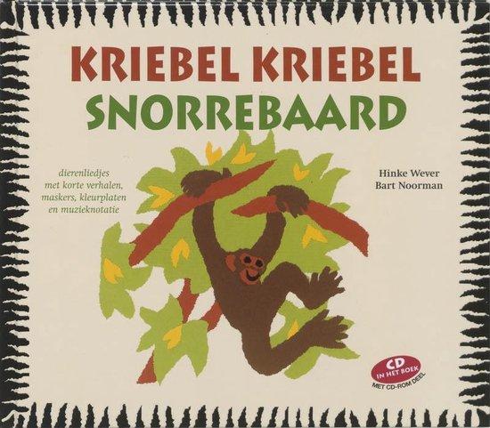Kriebel kriebel snorrebaard - Hinke Baukje Wever |