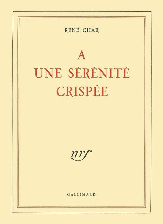 Boek cover À une sérénité crispée van René Char (Onbekend)