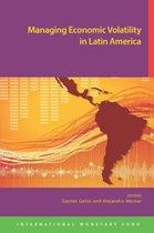 Managing Economic Volatility in Latin America