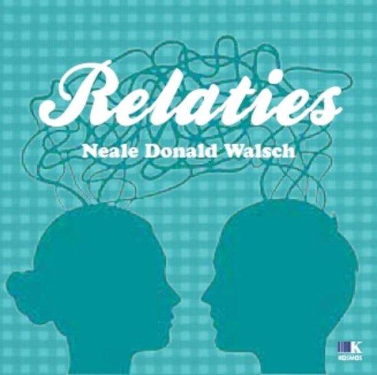 Relaties - Neale Donald Walsch pdf epub