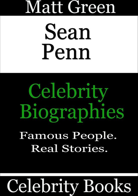 Sean Penn: Celebrity Biographies