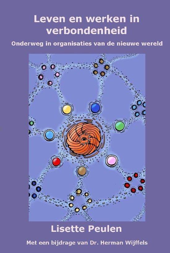 Leven en werken in verbondenheid - Lisette Peulen  