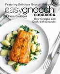 Easy Gnocchi Cookbook