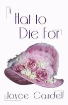A Hat to Die for