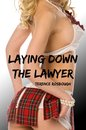 Laying Down the Lawyer