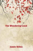 The Wandering Land