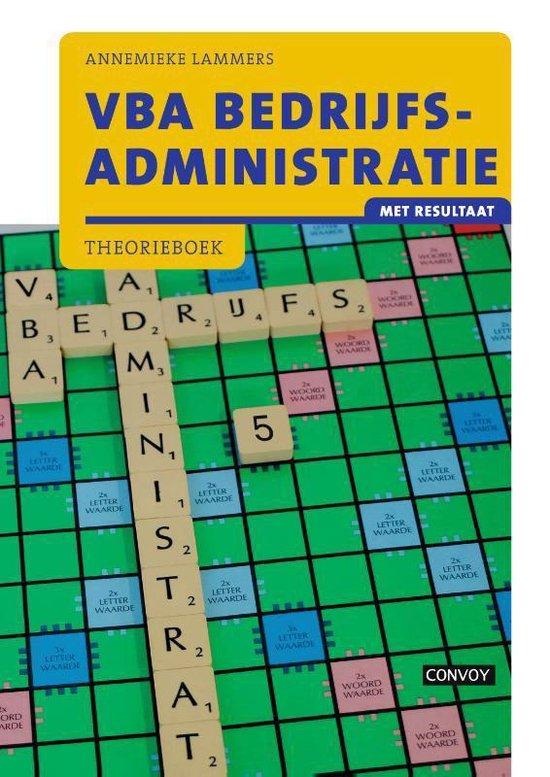 VBA Bedrijfsadministratie met resultaat Theorieboek - A. Lammers  