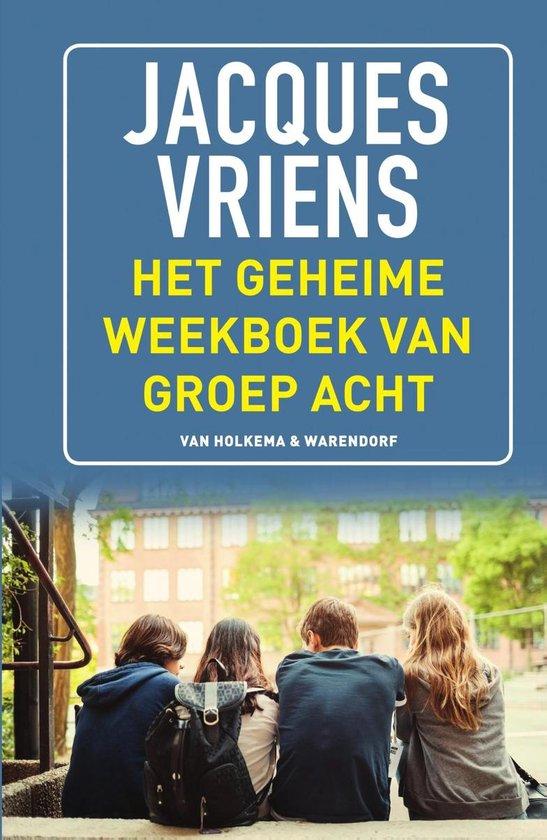 Het geheime weekboek van groep acht - Jacques Vriens |
