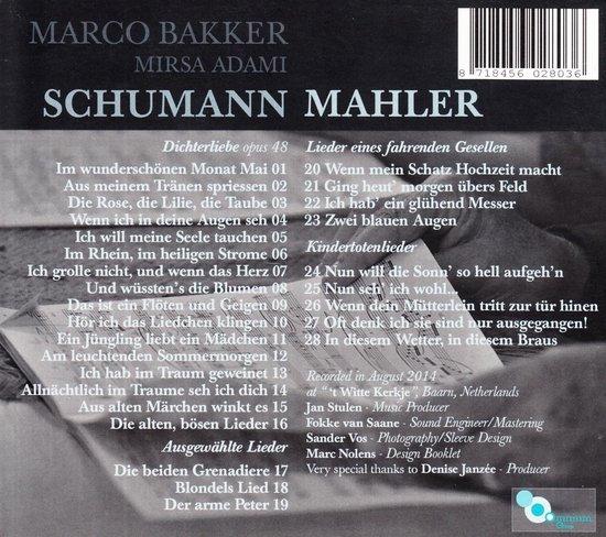Marco Bakker - Schumann/ Mahler