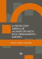 La proteccion jurídica de las bases de datos en el ordenamiento europeo